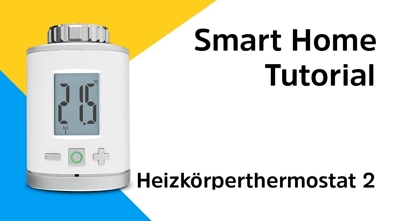 Video: Heizkörperthermostat 2 | So binden Sie das Heizkörperthermostat 2 in Ihr Smart Home System ein.