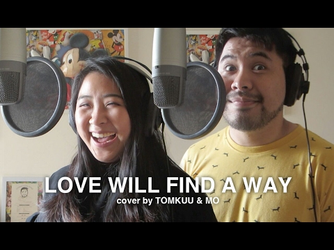 Love Will Find A Way Lion King - cover by TOMKUU & MO