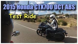 test riding a 2015 honda ctx700 dct abs