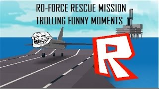 ROBLOX Ro-Force Rescue Mission Lustige Momente - Jet Ramming & Trolling Spaß!