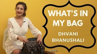 What's In Bag Ft. Dhvani Bhanushali | POP Diaries Exclusive
