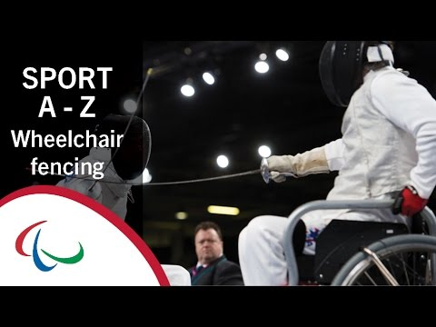 Paralympic Sports A-Z: Wheelchair fencing