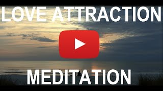 Living Affirmations - POWERFUL Love Attraction Affirmations