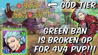 Green Ban is GOD TIER OP for 4v4 PVP! - Extort King is BACK!!!! - Seven Deadly Sins: Grand Cross