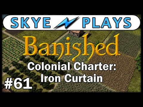 Banished Colonial Charter - Part 61 ► Builder Problem Solved!◀ Gameplay / Tips