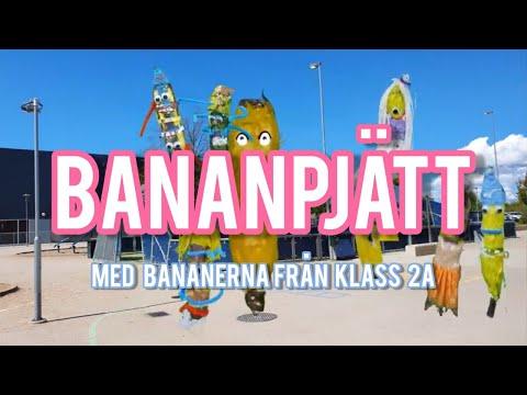 Bananpjätt - Med Bananerna Från Klass 2A