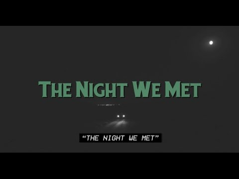 Lord Huron  The Night We Met Lyric