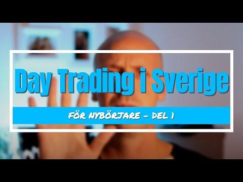 Day trading i Sverige - För nybörjare del 1