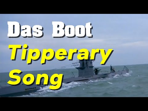 """Das Boot (1981) – """"It's A Long Long Way To Tipperary"""""""