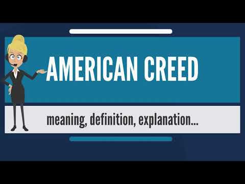 What is AMERICAN CREED? What does AMERICAN CREED mean? AMERICAN CREED meaning & explanation