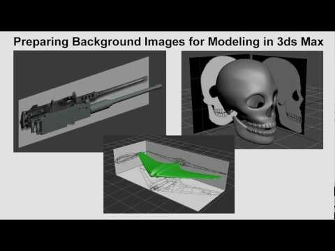 Preparing Background Images for Modeling in 3ds Max