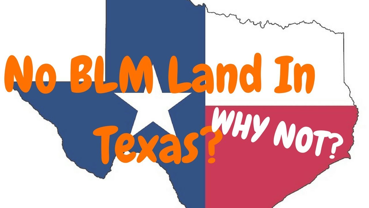 Texas Blm Land Map No BLM Land In Texas?   Why?   YouTube
