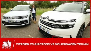 Citroën C5 Aircross VS Volkswagen Tiguan : une question de philosophie