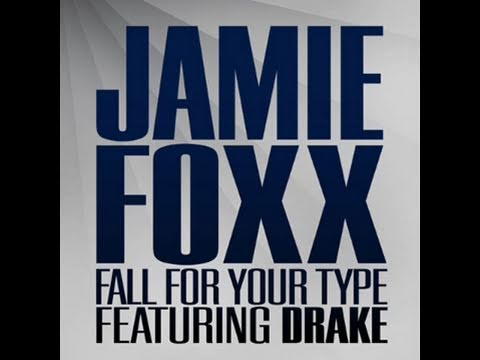 Jamie Foxx Feat Drake, I Always Fall For Your Type - Official Video (Interview)