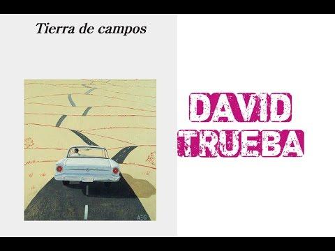 David Trueba presenta su novela TIERRA DE CAMPOS.
