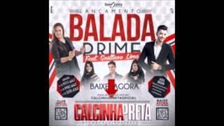 Balada Prime - Calcinha Preta Part. Gusttavo Lima