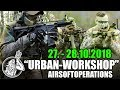 Airsoft Operations - Urban Workshop,  Training, Airsoftgame, CQB Tipps