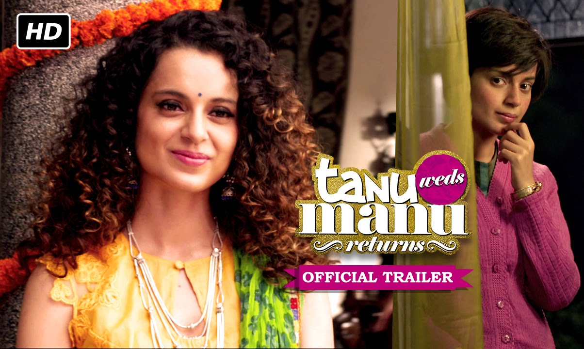 Download Tanu Weds Manu Returns Official Trailer | Watch Full Movie On Eros Now