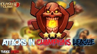 Champions League Attacks || I Will Show Your Bases || Clash of Clans || Three Stars