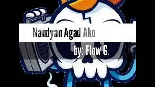 flow g nandyan agad ako mp3