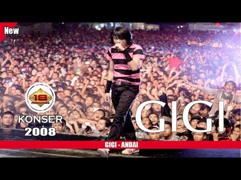 """GIGI - """"ANDAI"""" (LIVE KONSER PADANG 2008)"""