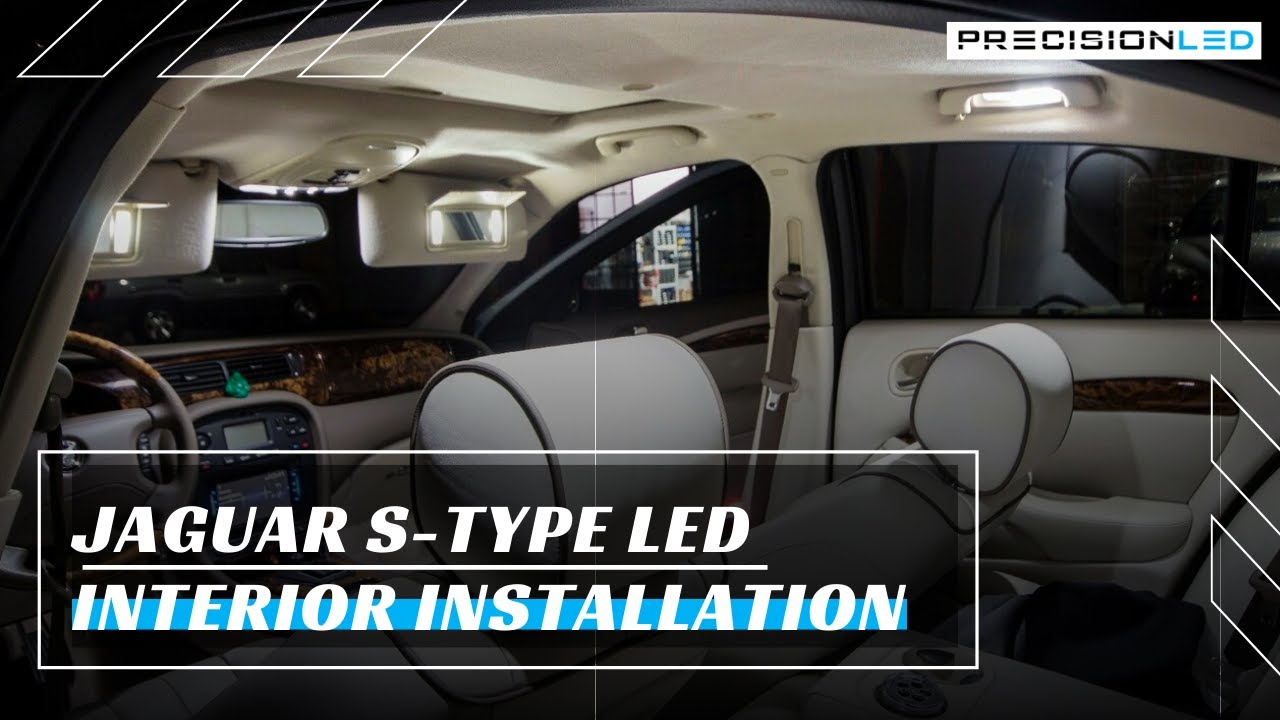 Jaguar S Type Led Interior How To Install 2007 2008
