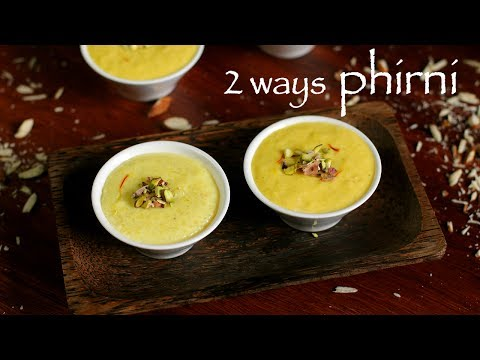 phirni recipe | firni recipe | phirni sweet recipe | how to make rice phirni