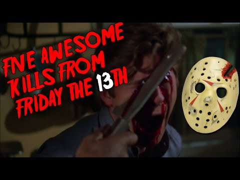 Five Awesome Friday the 13th Kills