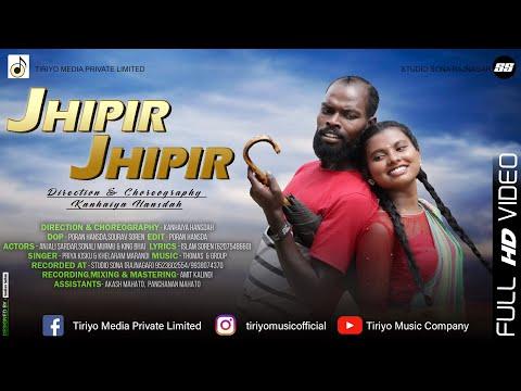 Santali Video Song - Jhipir Jhipir