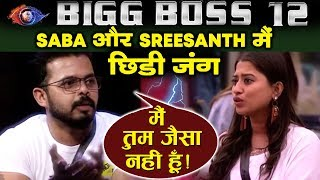 Sreesanth Insults Khan Sisters, Major Fight Between Them | Bigg Boss 12