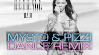 Beyonce - Halo (Mysto & Pizzi Dance Remix)