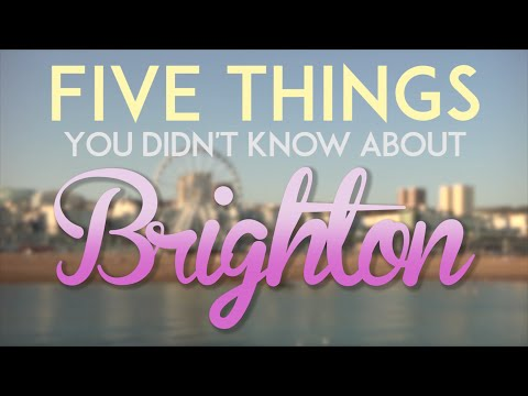 5 Things You Didn't Know About Brighton #1