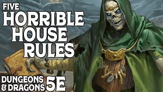 Five Horrible House Rules for Dungeons & Dragons 5e