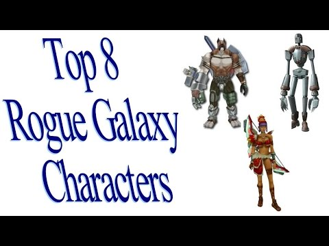 Top 8 Rogue Galaxy Characters
