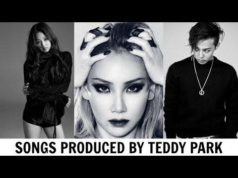 SONGS PRODUCED BY TEDDY PARK (YG) | 2009 - 2018 (BLACKPINK, BIGBANG, 2NE1)