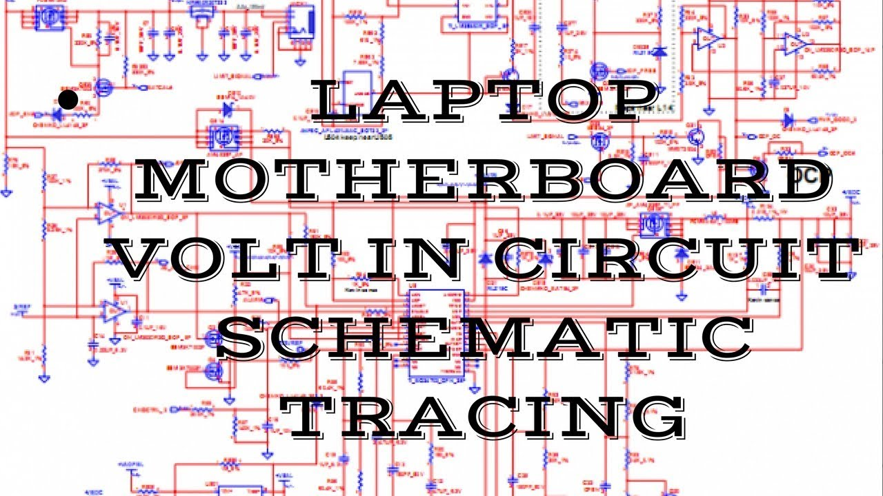 Laptop    Volt in Circuit Schematic tracing    Laptop    Schematic