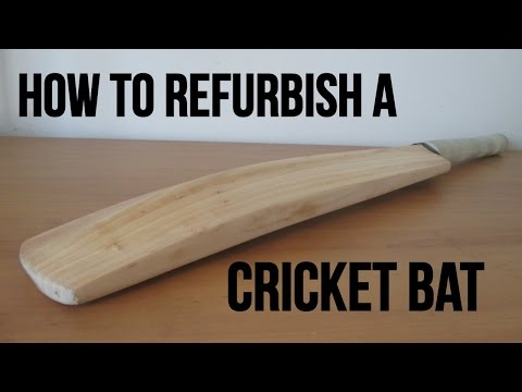 How To Refurbish A Cricket Bat!