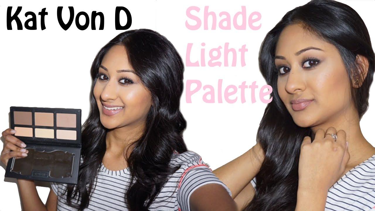 Kat Von D Shade Light Palette: How I Contour and Review | Makeup ...