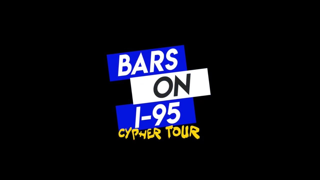 Bars On I-95 The Cypher Tour