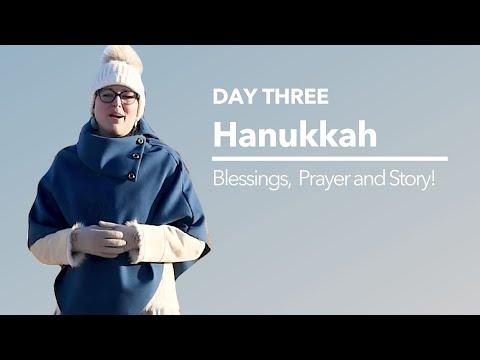 Hanukkah Prayer And Story - Night 3
