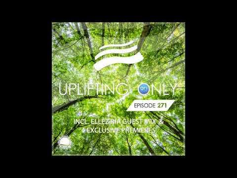 Ori Uplift - Uplifting Only 271 with Ellez Ria