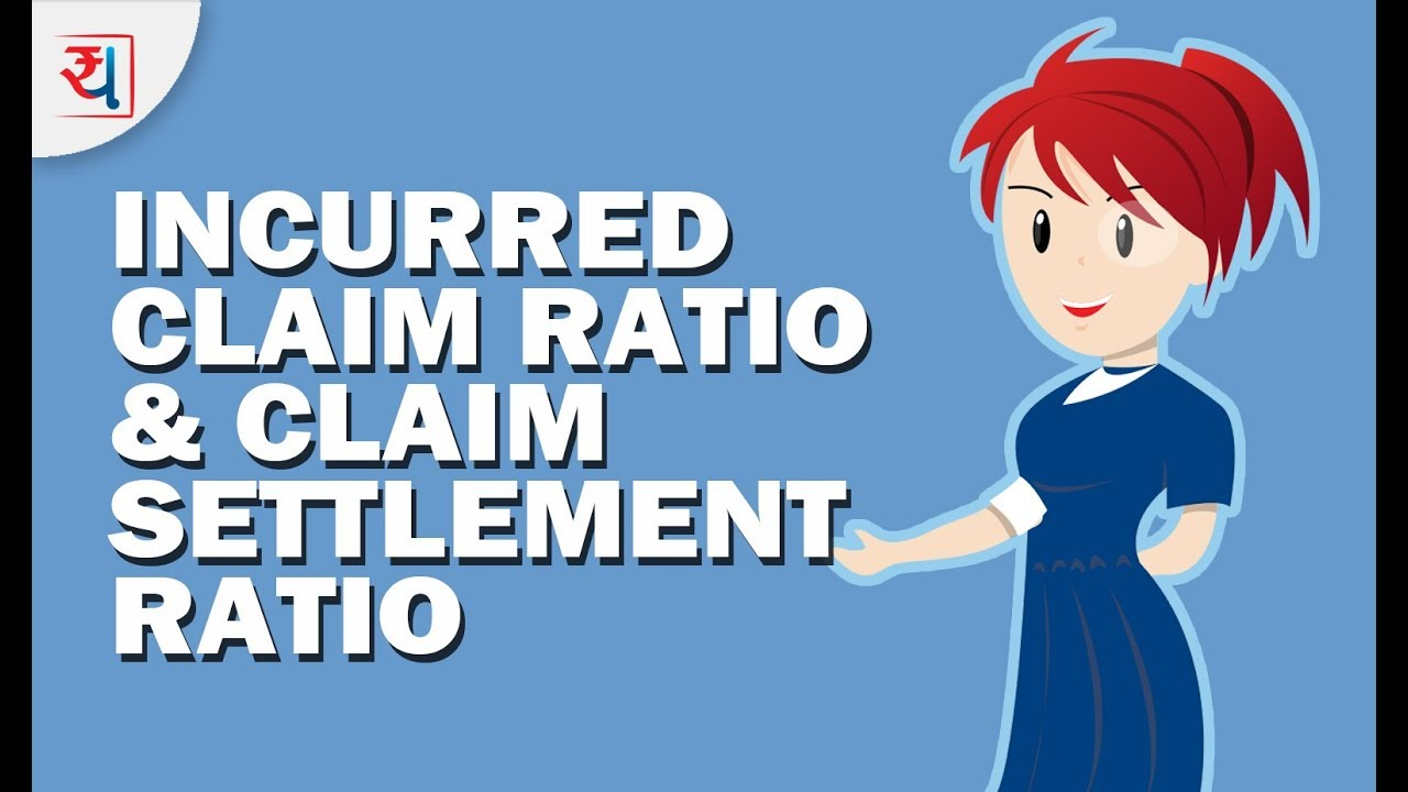 Incurred Claim Ratio Claim Settlement Ratio Health Insurance