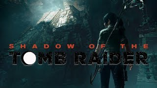 Shadow Of The Tomb Raider #3 Jaguary | Gameplay |