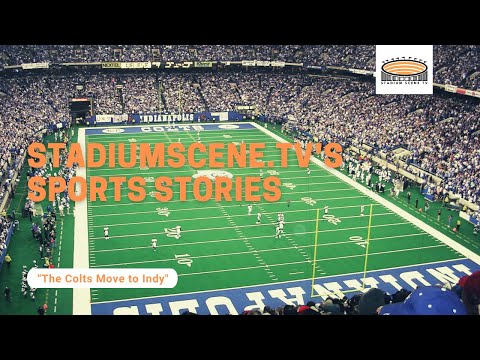 SSTV Sports Stories - The Colts Move to Indy