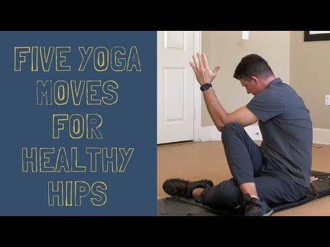 Five Yoga Poses for Healthy Hips