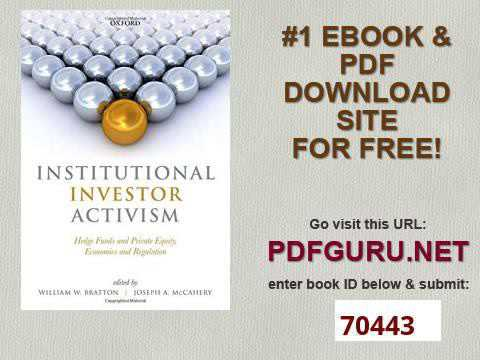 Institutional Investor Activism Hedge Funds and Private Equity, Economics and Regulation