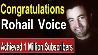CONGRATULATIONS Rohail Voice Achieved 1 Million Subscribers