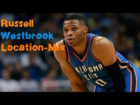 Russell Westbrook MVPMix -''Location""