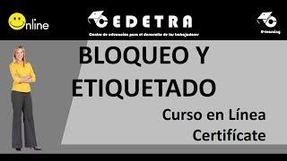 BLOQUEO Y ETIQUETADO / CURSO EN LINEA / CERTIFICATE
