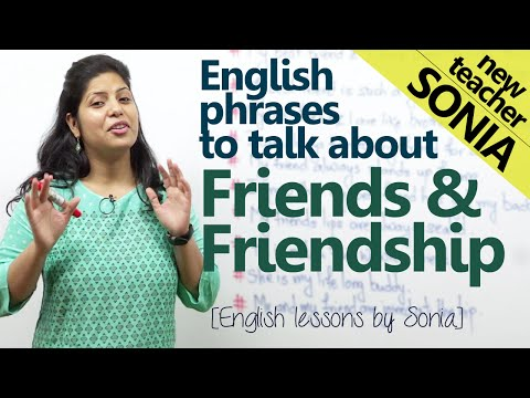 English phrases to talk about friends & friendship - Spoken English lesson